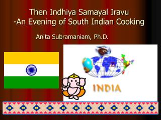 Then Indhiya Samayal Iravu -An Evening of South Indian Cooking