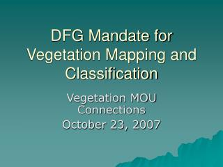 DFG Mandate for Vegetation Mapping and Classification