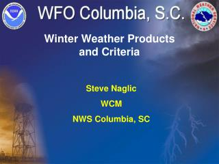 Winter Weather Products and Criteria