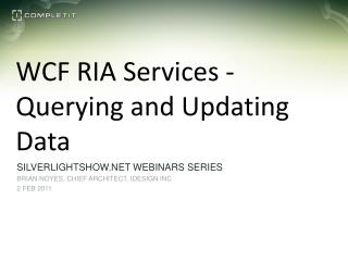 WCF RIA  Services - Querying  and Updating Data