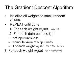The Gradient Descent Algorithm