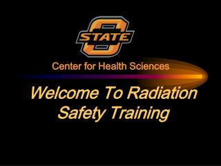 Welcome To Radiation  Safety Training