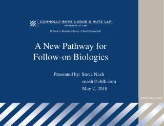 A New Pathway for Follow-on Biologics