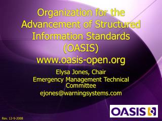 Organization for the Advancement of Structured Information Standards (OASIS) oasis-open