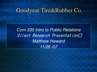 Goodyear Tire&Rubber Co.