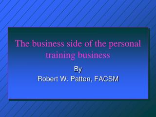 The business side of the personal training business