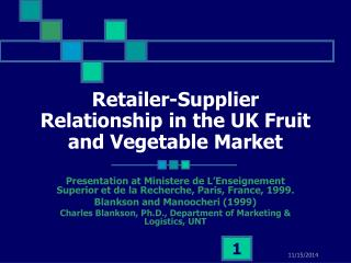 Retailer-Supplier Relationship in the UK Fruit and Vegetable Market