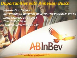 Opportunities with Anheuser Busch