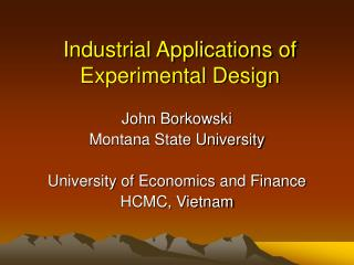 Industrial Applications of Experimental Design
