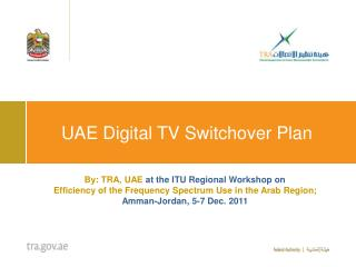 UAE Digital TV Switchover Plan