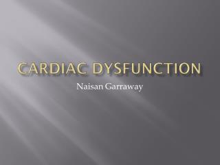 Cardiac Dysfunction
