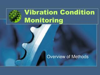 Vibration Condition Monitoring