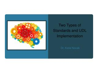 Two Types of Standards and UDL Implementation
