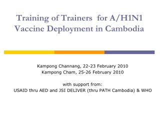 Training of Trainers  for A/H1N1 Vaccine Deployment in Cambodia