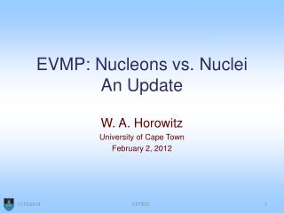 EVMP: Nucleons vs. Nuclei An Update