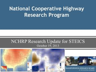 NCHRP Research Update for STEICS October 19, 2013
