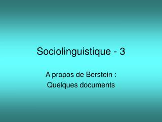 Sociolinguistique - 3