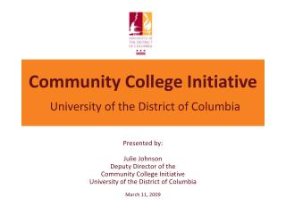 Community College Initiative University of the District of Columbia