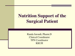 Nutrition Support of the Surgical Patient