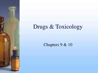 Drugs & Toxicology