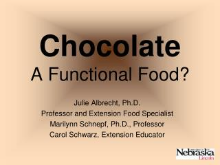 Chocolate A Functional Food?