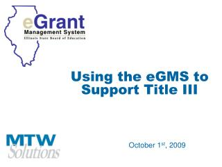 Using the eGMS to Support Title III