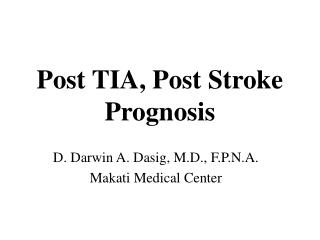 Post TIA, Post Stroke Prognosis