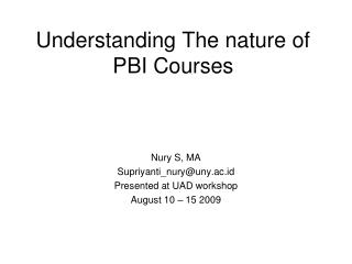 Understanding The nature of PBI Courses