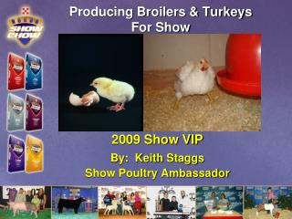 Producing Broilers & Turkeys For Show