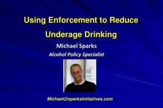 Using Enforcement to Reduce Underage Drinking