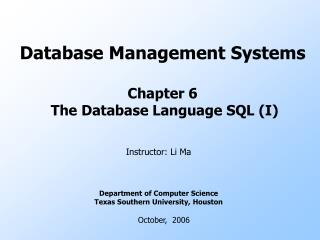 Database Management Systems Chapter 6  The Database Language SQL (I)