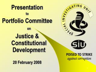 Presentation  to Portfolio Committee  on Justice & Constitutional Development 20 February 2008