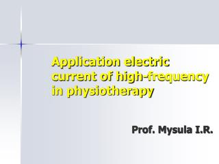 Application electric current of high-frequency in physiotherapy