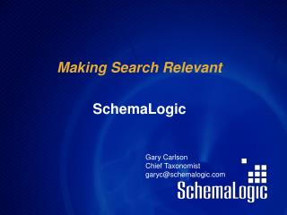 Making Search Relevant SchemaLogic