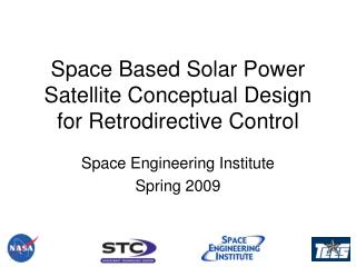 Space Based Solar Power Satellite Conceptual Design for Retrodirective Control