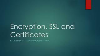 Encryption, SSL and Certificates