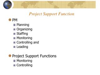 Project Support Function