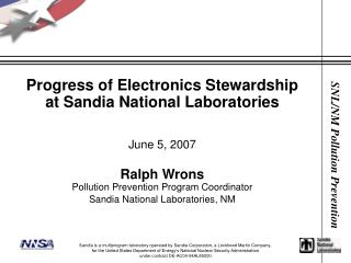 Progress of Electronics Stewardship at Sandia National Laboratories June 5, 2007 Ralph Wrons