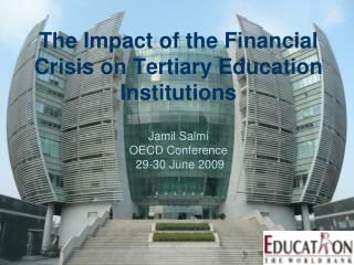 The Impact of the Financial Crisis on Tertiary Education Institutions