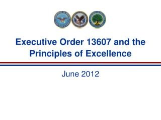 Executive Order 13607 and the Principles of Excellence