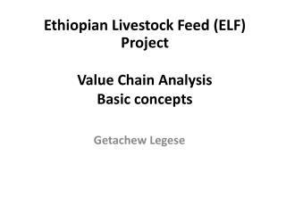 Value Chain  Analysis Basic concepts