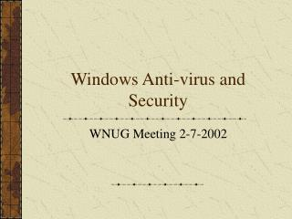 Windows Anti-virus and Security