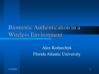 Biometric Authentication in a Wireless Environment