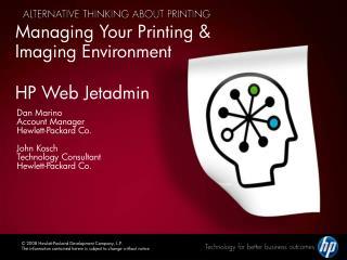 Managing Your Printing & Imaging Environment HP Web Jetadmin