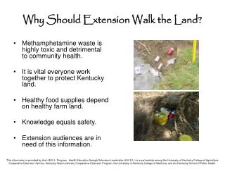 Why Should Extension Walk the Land?