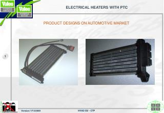 ELECTRICAL HEATERS WITH PTC
