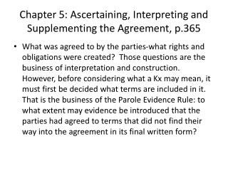 Chapter 5: Ascertaining, Interpreting and Supplementing the Agreement, p.365