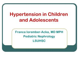 Hypertension in Children and Adolescents