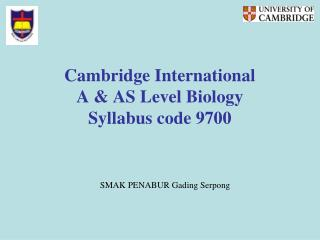 Cambridge International  A & AS Level Biology Syllabus code 9700