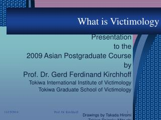 What is Victimology